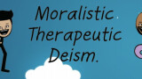 article: Moralistic Therapeutic Deism