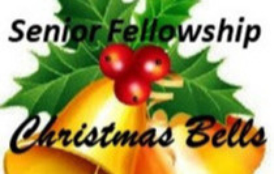 "Senior Fellowship - ""Christmas Bells"""