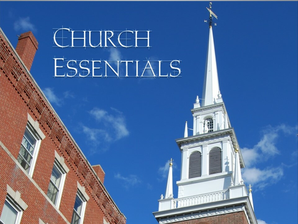 Church Essentials - Week 2: The Church: Definitions and Distinctions