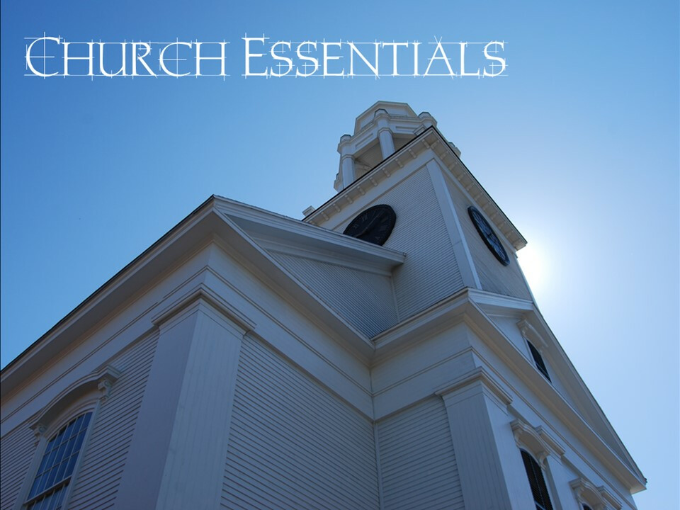 Church Essentials - Week 3: Ordinary Offices: Elders