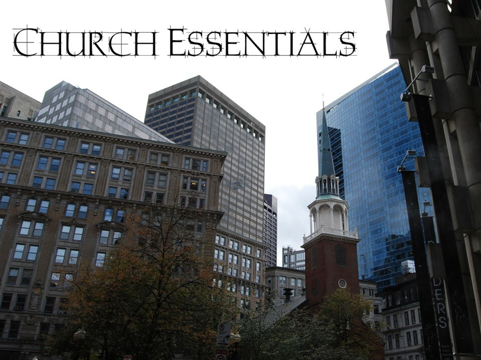Church Essentials - Week 4: Ordinary Offices: Deacons/Trustees