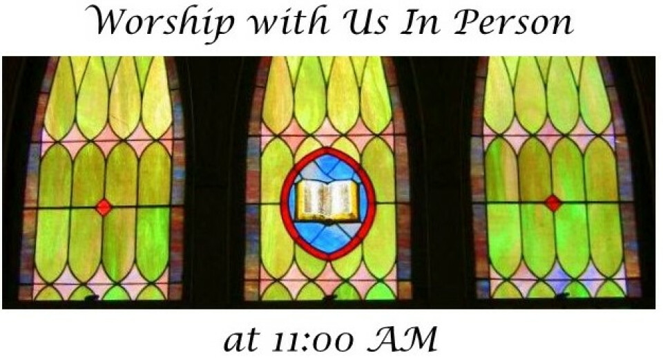 11:00 Worship Service - In Person