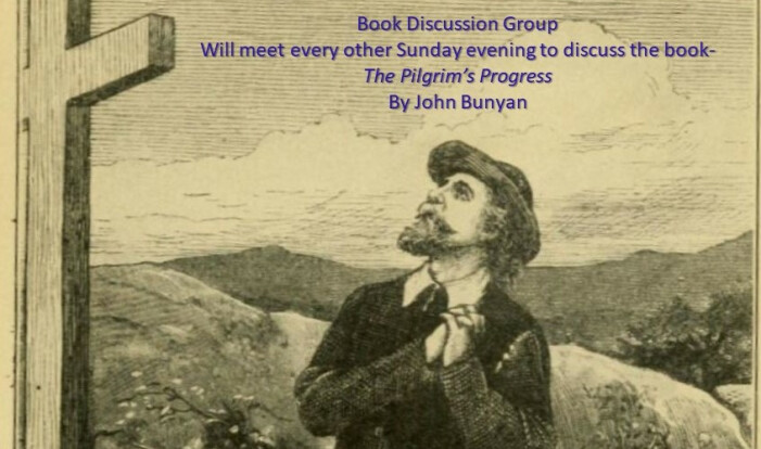 6:00 PM Book Discussion Group - The Pilgrim's Progress - 2nd Sundays, 4th Sundays 6:00 PM